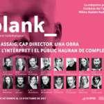 BLANK (del 20 de setembre al 15 d´octubre) Sala Muntaner