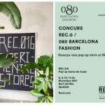 Ets dissenyador i vols vendre els teus estocs al Rec.016? Concurs Rec.0 / 080 Barcelona Fashion