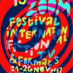FESTIVAL ZOOM Festival Internacional de Ficció Televisiva  Del 21 al 26 de novembre · Igualada i Bcn