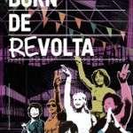 """l Born CCM [música i debat] :: """"Born de Revolta"""", una jornada festiva per recordar el Born contracultural dels 70 :: dissabte 28/10, Plaça Comercial (El Born)"""