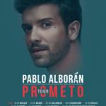 PABLO ALBORÁN TORNA ALS ESCENARIS AMB EL TOUR PROMETO 2018 EL 8 JUNY A  BARCELONA PALAU SANT JORDI