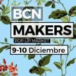 ¡Este invierno Bcn Makers vuelve a abrir sus puertas!  sábado 9 y domingo 10 de Diciembre.