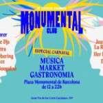 Monumental Club vuelve el 10 y 11 febrero con un Especial Carnaval y se instaura el segundo fin de semana de cada mes este 2018