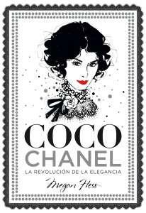 portada_coco-chanel-la-revolucion-de-la-elegancia_megan-hess_201711271849