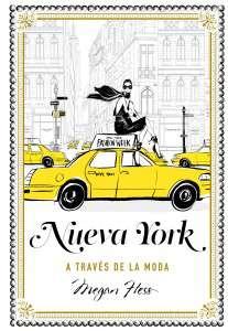 portada_nueva-york-a-traves-de-la-moda_megan-hess_201711271857