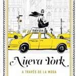 Nueva York a través de la moda (a la venta desde el 30 de enero 2018)