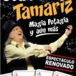 JUAN TAMARIZ – MAGIA POTAGIA Y AÚN MÁS (del 15 al 25 de març) Teatre Tivoli