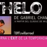 El cicle l'OffLaVillarroel acull novament Othelo (Termina mal), la versió més esbojarrada del clàssic de Shakespeare (a partir del 18 d´abril)