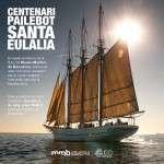 Festa del Centenari del pailebot Santa Eulàlia 2 de juny