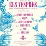 Cicle de concerts Els Vespres 2018 del 3 al 19 de juliol