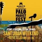 PALO MARKET FEST CELEBRA 'LA REVETLLA' DE SANT JOAN EN EL PORT DEL FORUM LOS PRÓXIMOS 23 Y 24 DE JUNIO