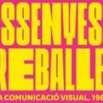 """A partir del 9 de juny el Museu del Disseny de Barcelona presenta l'exposició """"Dissenyes o treballes? La nova comunicació visual. 1980-2003″."""