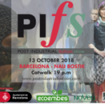 La moda upcyc ling torna a Barcelona de la mà del Po st Industrial Fashion Show 13 d´octubre