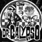 Final de gira de comiat de DR. CALYPSO : Divendres 4 de gener a la Sala Apolo de Barcelona – entrades ja a la venda