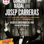 GRAN CONCERT DE NADAL  amb JOSEP CARRERAS a la BASÍLICA DE SANTA MARIA DEL MAR 22 de desembre