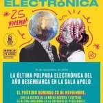 Pulpada Electrónica Sala Apolo – 25/11/18