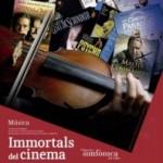 """""""Els Immortals del Cinema"""" – UNA ÚNICA FUNCIÓ! 28 de novembre"""