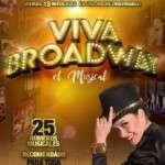 VIVA BROADWAY EL MUSICAL  llega al teatro Apolo de Barcelona el próximo 30 de enero para una temporada corta hasta el 10 de febrero