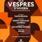 Cicle de concerts Els Vespres d'Hivern Cada divendres del mes de febrer