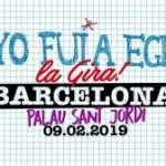 ¡Arranca la Gira 2018/19 de Yo Fui a EGB y no te la puedes perder! 9 de febrero 2019 – Barcelona – Palau Sant Jordi