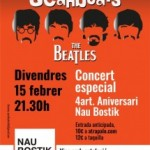 The Beatles 15 febrer / 9:30 pm – 11:00 pm Nau Bostik