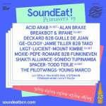 SoundEat revela 100% de su cartel para la primavera 2019 as tres primeras fechas -los días 9 y 23 de marzo y el 13 de abril- el festival volverá al Parc del Fòrum, mientras que los sábados 27 de abril y 18 de mayo el evento se instalará en una Secret Location que se anunciará muy pronto