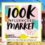 100K – Influencers Market MAR 10