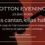 Cotton Evenings – Sant Jordi – Música en directo