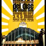 XXVII Feria Internacional del Disco de Barcelona Días 3, 4 y 5 de Maig