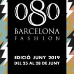 EL 080 BARCELONA FASHION ANUNCIA 24 DISSENYADORS I MARQUES DE LA PROPERA EDICIÓ D'ESTIU 2019 del 25 al 28 de juny