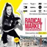 RADICAL MARKET! BCN 6-7-8 de junio a Fira Barcelona Monjuïc