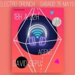 Sábado 25 Mayo: Electro Drunch (música electrónica)