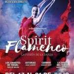 GRAN ESTRENO SPIRIT FLAMENCO, seis únicas funciones en el Teatro Coliseum de Barcelona DEL 17 AL 21 DE JULIO
