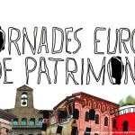 Els dies 11, 12 i 13 d'octubre estem de festa major, vine a celebrar amb nosaltres les Jornades Europees de Patrimoni!
